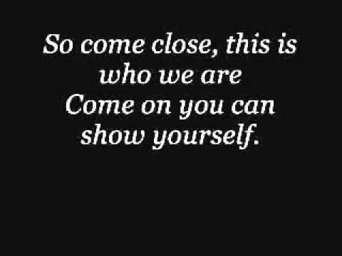 Come Close with Lyrics