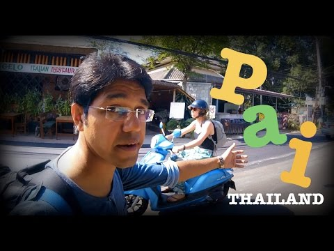 Pai : An Indian travelling offbeat Thailand