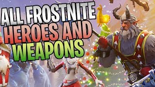 FORTNITE - How To Get Every Frostnite Event Hero And Weapon (Patch 7.10 Détails)