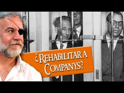 Especial Tiempos Modernos  | ¿Rehabilitar a Companys?