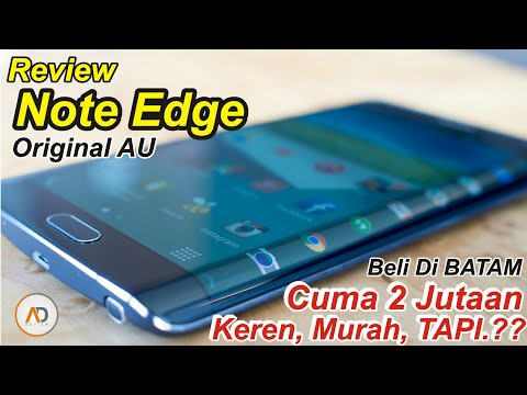 REVIEW Galaxy Note Edge [BATAM] Keren, MURAH, TAPI..??