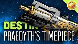 DESTINY Exotic Praedyth's Timepiece Adept! | Gameplay Review (Age of Triumph)