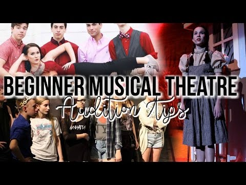 Beginner Musical Theatre Audition Tips