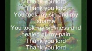 THANK YOU LORD ( SONG OF PRAISE )