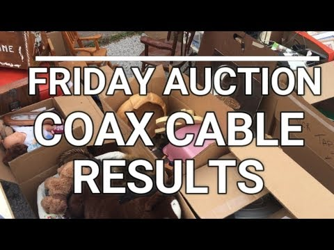 Auction Day Results and Coax Cable has no scrapping value! Also free stuff!