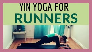 Yin Yoga for Runners - Hips and Hamstrings 30 min Deep Stretch