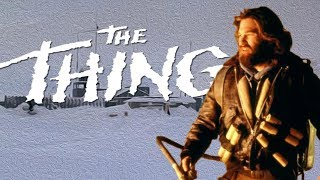 The Thing - The Fundamentals of Effective Horror
