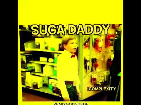 But I'm Nobody's Sugar Daddy.