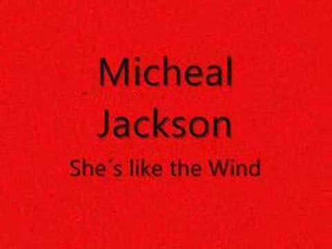 Michael Jackson - She´s like the wind (ORIGINAL)
