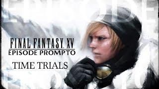 FINAL FANTASY XV - Episode Prompto Time Trials (3 stars)