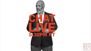 Chat Live With Mike Tyson