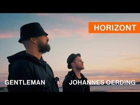 Смотреть клип Gentleman X Johannes Oerding - Horizont