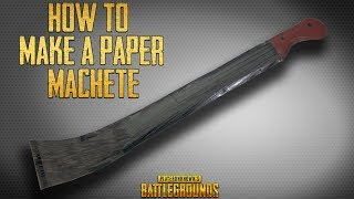 PUBG - How To Make a Paper Machete Knife - Easy Paper weapon tutorial