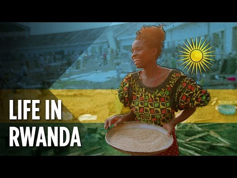 What Is Life Really Like In Rwanda?