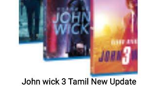 Hollywood update Tamil   John wick 3 Tamil dub new update  