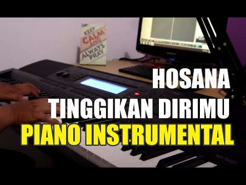 Be Lifted High/Hosanna (True Worshippers) Medley Tinggikan DiriMu (GMB) - Instrumental lirik