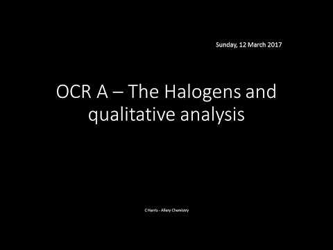 OCR A 3.1.3 and 3.1.4 The halogens and qualitative analysis REVISION