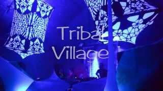 Tribal Village - A Psychedelic Adventure, Saturday 9th May 2015