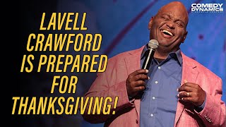 Lavell Crawford Is Prepared For Thanksgiving!