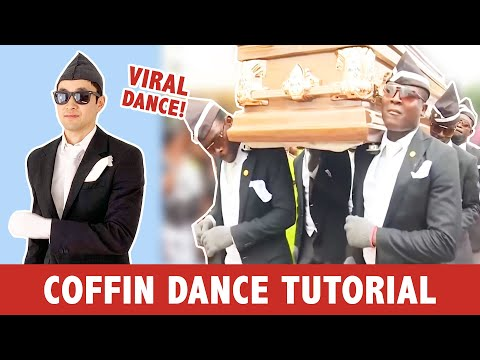 HOW TO COFFIN DANCE (VIRAL MEME)
