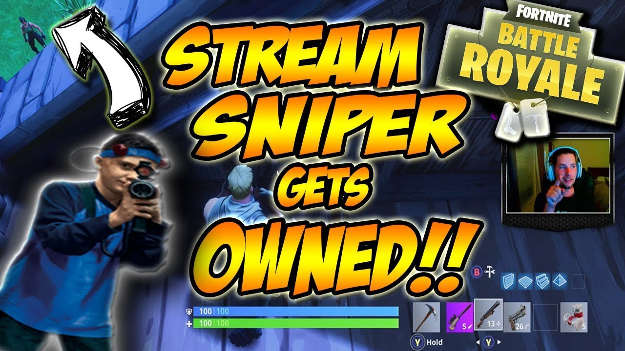 what is stream sniping on fortnite
