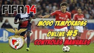 FIFA14 | Modo Temporadas Online | #5 | Benfica | Controles Manuales