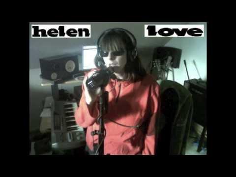 Helen Love - We Love You 1