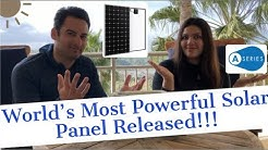 Most Powerful Solar Panel On The Planet!! | SunPower A-Series NGT Technology