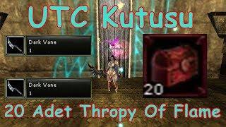 Knight Online 20x Thropy Of Flame (UTC Kutusu) |Özel İtem Serisi #3| Destan 2017