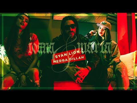 SYAN LION - Ioana & Maria ft. MEGGA DILLAH (Official Video)
