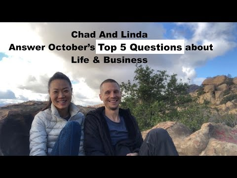 Chad And Linda Answer October's Top 5 Questions About Life & Business
