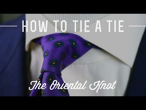 How To Tie A Tie - Oriental Knot - Most Simple & Smallest Knot