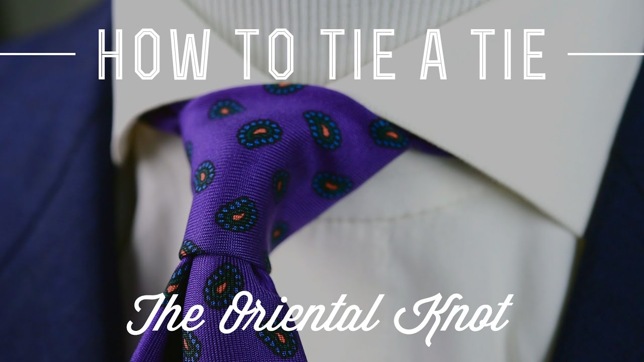 How to tie a tie oriental knot most simple smallest knot youtube ccuart Gallery