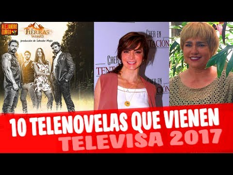 10 TELENOVELAS QUE VIENEN EN TELEVISA!! 2018:2017