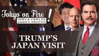 Trump's Japan Visit | Tokyo on Fire