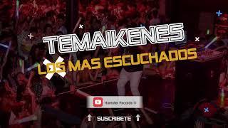TEMAIKENES ❌ Los Mas Escuchados ⚡ AUTO MC 🚘🍔 (OCTUBRE) [2018] By HAMSTER RECORDS