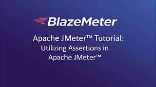 Working with Assertions in Apache™ JMeter