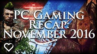 PC Gaming Recap: November 2016