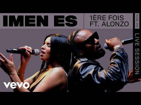 Youtube: Imen Es – 1ère fois (Live)   ROUNDS   Vevo ft. Alonzo