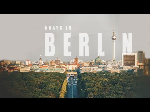 Germany - Berlin  Cinematic Travel Video / Sony a7sii + Tamron 28-75 f2.8