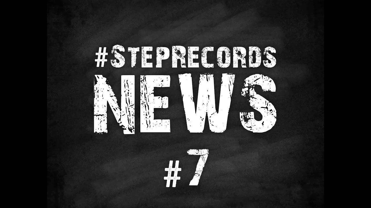 Step Records News #7