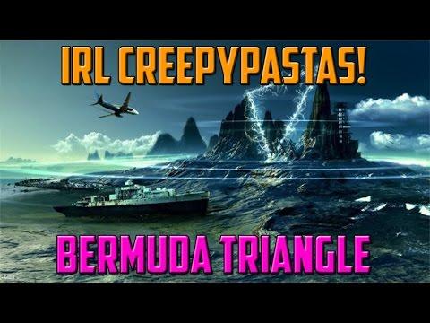 IRL Creepypastas - Bermuda Triangle