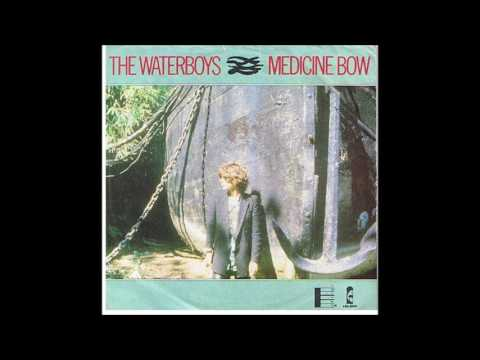 Medicine Bow by The Waterboys