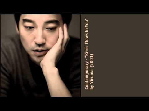"Contemporary - ""River Flows In You"" By Yiruma  (2001)"