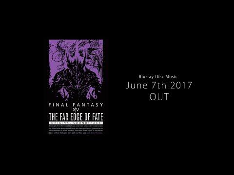 THE FAR EDGE OF FATE: FINAL FANTASY XIV Original Soundtrack - Digest Video