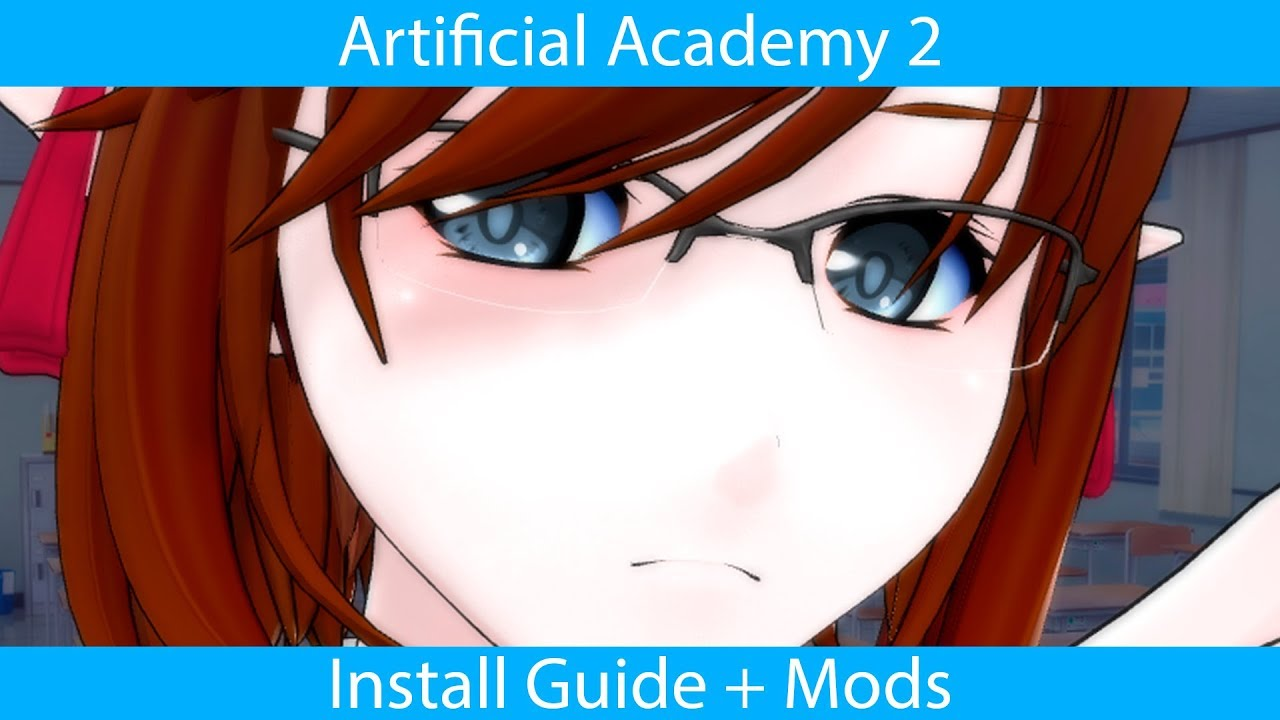 Artificial Academy 2 Install Guide + Mods (read pinned message)