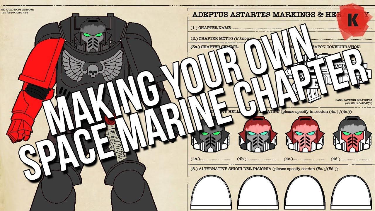 How To Create Your Own Primaris/Space Marine Chapter ...