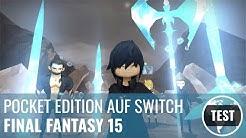 Final Fantasy 15 Pocket Edition im Test – Klein, aber oho!