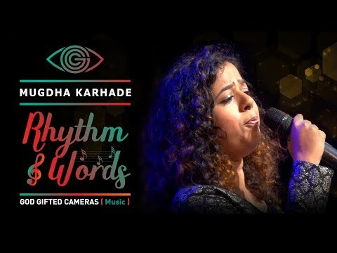 | Hi Gulabi Hawa | | Mugdha Karhade  | | Rhythm & Words | | God Gifted Cameras |