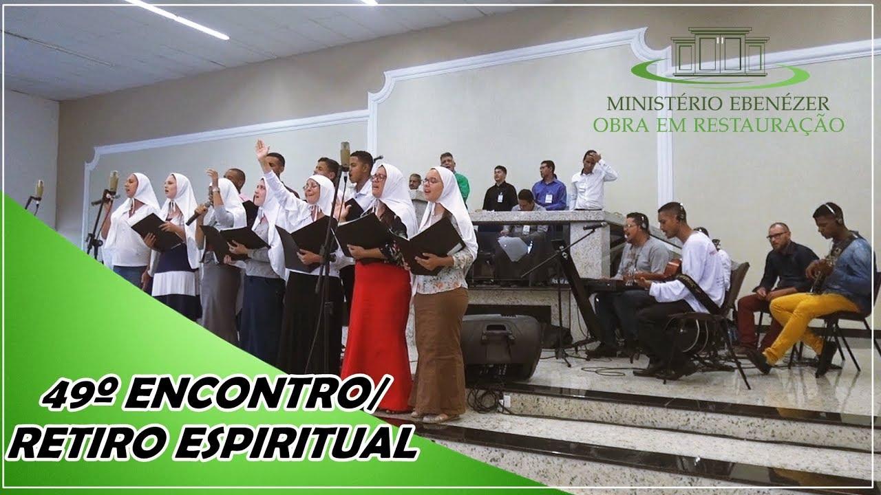 49� Encontro/Retiro Espiritual - Poderoso Deus, minh'alma anseia por Ti